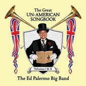 The Great Un-American Songbook, Vols. 1-2 (2-CD)
