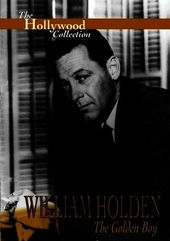 Hollywood Collection - William Holden The Golden