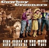 Cowboy Crooners-Sing Songs of The West (2-CD)