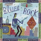 Roots of Rock: Blues Rock