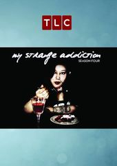 My Strange Addiction - Season 4