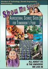 Show Me Science: Agricultural Science - Seeds for