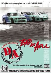 Drift Alliance - Bad as Hell