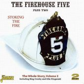 Stoking the Fire - The Whole Story, Volume 2