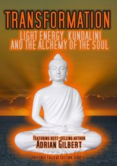 Transformation: Light Energy, Kundalini and the