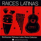 Raices Latinas: Smithsonian Folkways Latino Roots