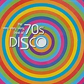 The Very, Very, Very Best of 70s Disco (2-CD)