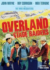 The Three Mesquiteers: Overland Stage Raiders