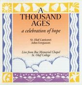 A Thousand Ages: A Celebration of Hope