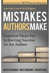 Mistakes Authors Make: Essential Steps for