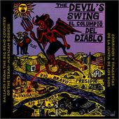 The Devil's Swing: Ballads from the Big Bend