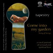 Come Into My Garden - Song of Songs [Hybrid SACD]