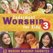 Cedarmont Worship for Kids, Volume 3