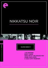 Nikkatsu Noir (I Am Waiting / Rusty Knife / Take