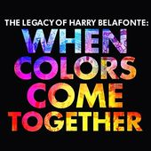 The Legacy of Harry Belafonte: When Colors Come