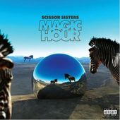 Magic Hour [Deluxe Edition]
