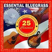 Essential Bluegrass: 25 Classics