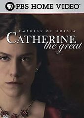 PBS - Catherine the Great: Empress of Russia