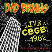Live at CBGB 1982: The Audio Recordings