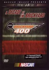 Racing - NASCAR: Brickyard 400 2003 - A Decade at