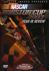 Racing - NASCAR Winston Cup 2003 Year in Review