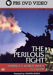 The Perilous Fight: America's World War II in
