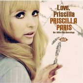 Love, Priscilla: Her 1960s Solo Recordings