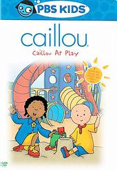 Caillou - Caillou at Play