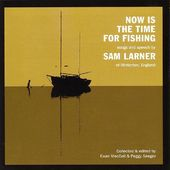 Now is the Time for Fishing (2-CD)