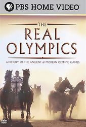 The Real Olympics: A History of the Ancient &