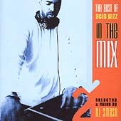 The Best of Acid Jazz: In the Mix, Volume 2