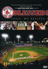 Baseball - Boston Red Sox: Blessed! Still, We