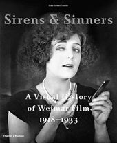 Sirens and Sinners: A Visual History of Weimar