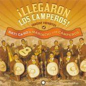 Llegaron los Camperos: Concert Favorites of Nati
