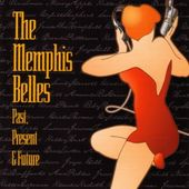 The Memphis Belles: Past, Present and Future