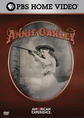 PBS - American Experience - Annie Oakley