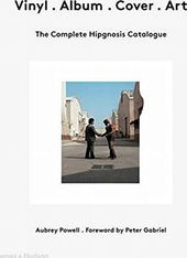 Vinyl Album Cover Art: The Complete Hipgnosis