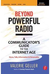 Beyond Powerful Radio: A Communicator's Guide to