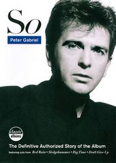 Peter Gabriel - Classic Albums: So