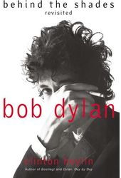 Bob Dylan - Behind the Shades Revisited