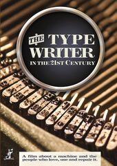 The Typewriter In the 21st Century