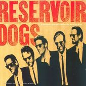 Reservoir Dogs [Original Motion Picture