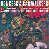 Honkers & Bar Walkers, Volume 3