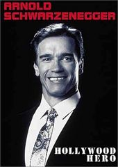 Arnold Schwarzenegger - Hollywood Hero [Rare &