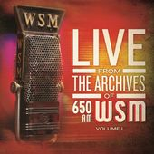 Live From the Archives of 650AM WSM, Volume 1