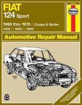 Fiat 124 Sport 1968 Thru 1978: Coupe and Spider