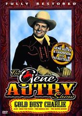 Gene Autry Show - Gold Dust & Three Others