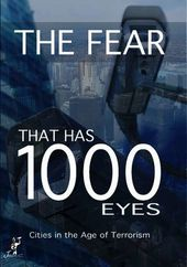 The Fear That Has 1000 Eyes