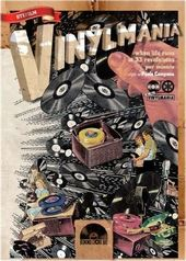 Vinylmania: When Life Runs at 33 Revolutions Per