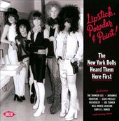Lipstick, Powder & Paint: The New York Dolls
